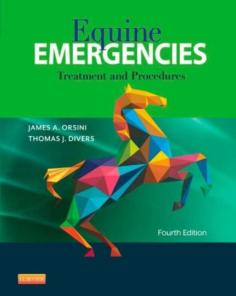 Equine Emergencies: Treatment and Procedures 4th Edition
