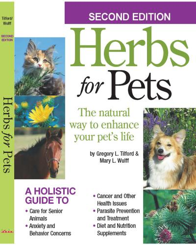 Herbs for Pets: The Natural Way to Enhance Your Pet's Life 2nd Edition