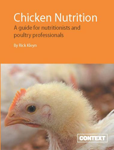 Chicken Nutrition: A Guide for Nutritionists and Poultry Professionals