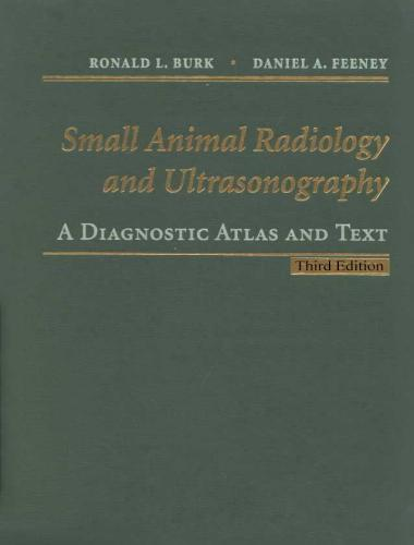 Small Animal Radiology and Ultrasonography – A Diagnostic Atlas and Text