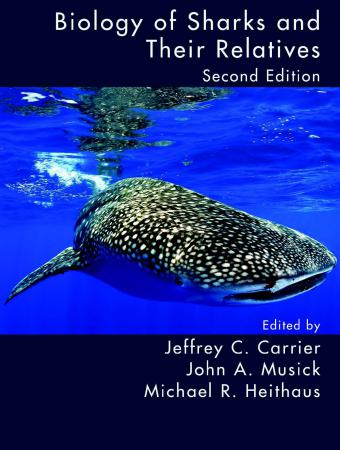 Biology of Sharks and Their Relatives Second Edition