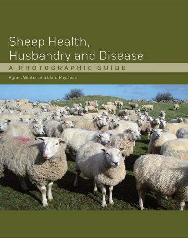 Sheep Health, Husbandry and Disease – A Photographic Guide