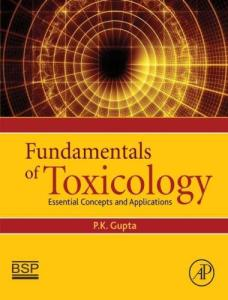 Fundamentals of toxicology essential concepts and applications