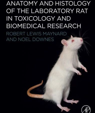 Anatomy and histology of the laboratory rat in toxicology and biomedical research