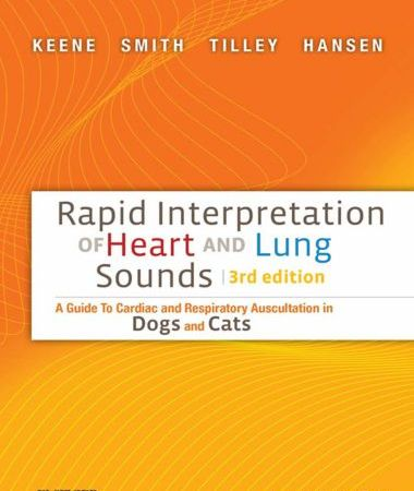 Rapid interpretation of heart and lung sounds, 3rd edition