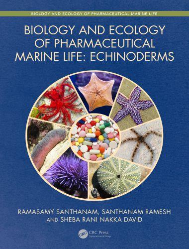 Biology and Ecology of Pharmaceutical Marine Life – Echinoderms