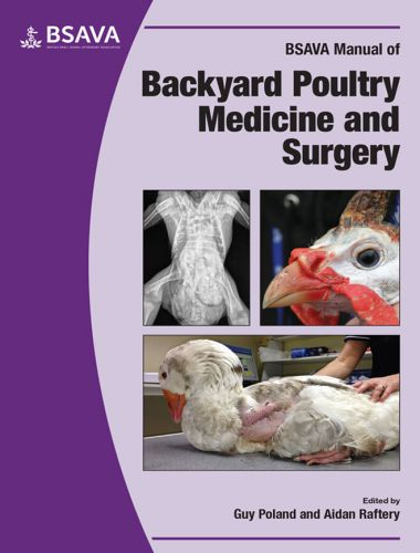 Manual of Backyard Poultry Medicine and Surgery