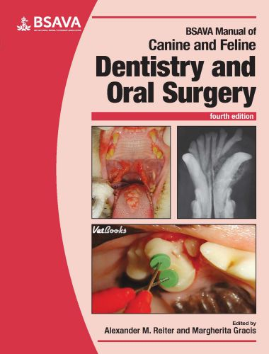 Manual of Canine and Feline Dentistry and Oral Surgery 4th Edition
