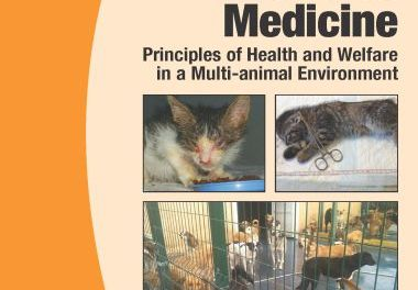 Manual of Canine and Feline Shelter Medicine: Principles of Health and Welfare in a Multi-animal Environment