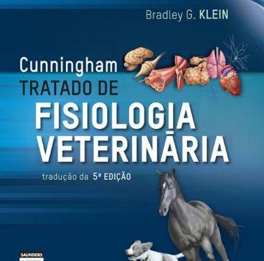 Cunningham Tratado de Fisiologia Veterinaria 5ª Edição
