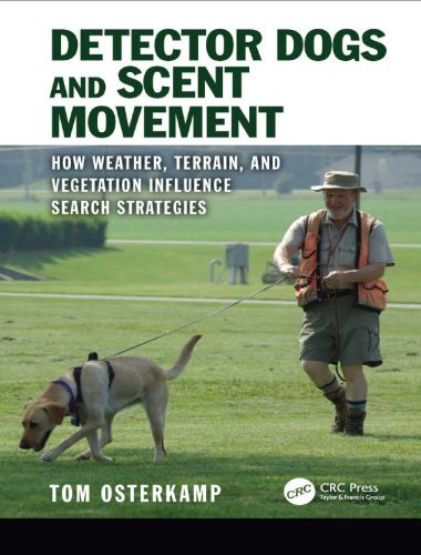Detector Dogs and Scent Movement 1st Edition