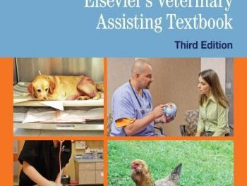 Elsevier's Veterinary Assisting Textbook/Workbook 3rd Edition