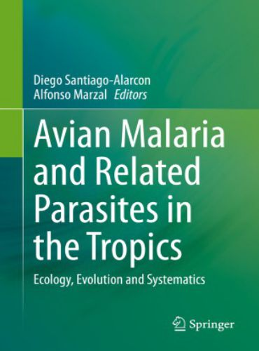 Avian Malaria and Related Parasites in the Tropics