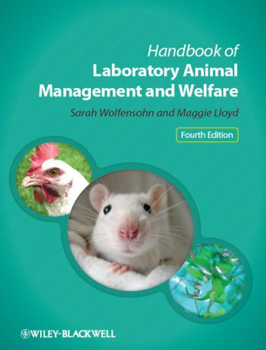 Handbook of Laboratory Animal Management and Welfare 4th Edition