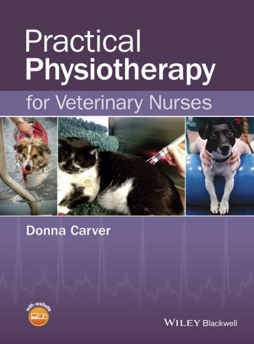 Practical Physiotherapy for Veterinary Nurses 1st Edition