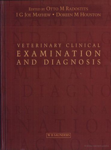 Veterinary Clinical Examination and Diagnosis 2nd Edition