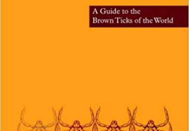 The Genus Rhipicephalus A Guide to the Brown Ticks of the World