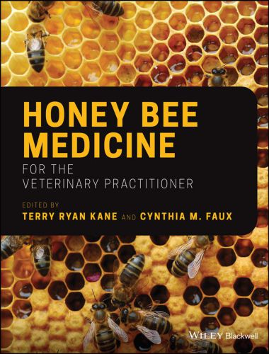 Honey Bee Medicine for the Veterinary Practitioner