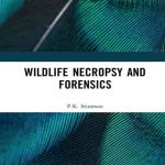 Wildlife Necropsy and Forensics 1st Edition