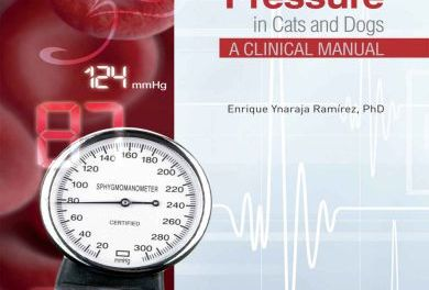 Blood Pressure in Cats and Dogs: A Clinical Manual