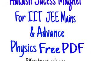 Aakash Success Magnet for IIT JEE Mains & Advance Physics Free PDF