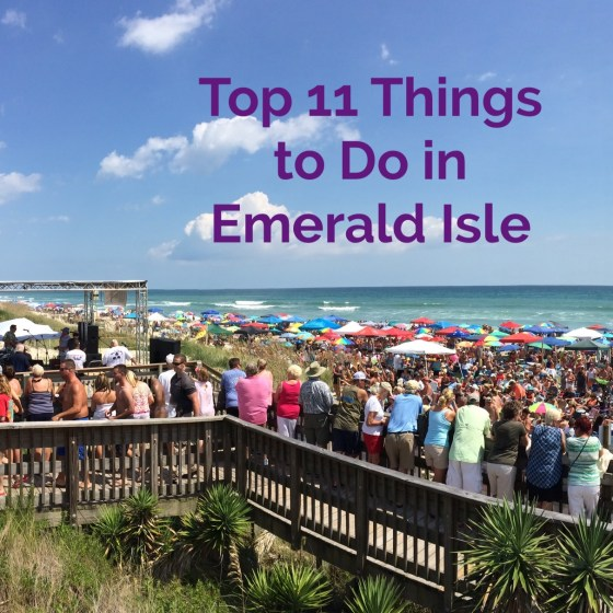 """Background of beach music festival with text saying """"Top 11 Things to Do in Emerald Isle"""""""