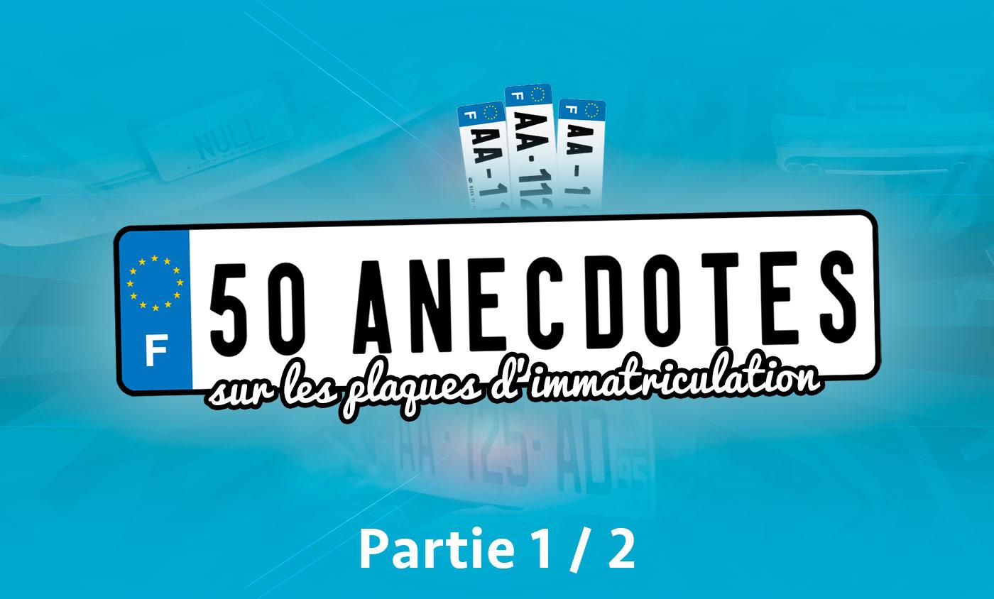 50 anecdotes plaque d'immatriculation