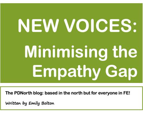 NEW VOICESL Minimising the empathy gap