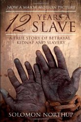 "Excerpt from ""Twelve Years a Slave"""