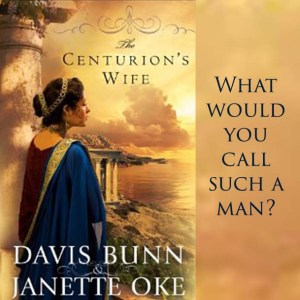 Excerpt from The Centurion's Wife