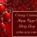 Crazy Canuck Blog Hop!