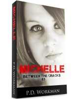 Michelle, Between the Cracks #3