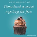 Join my Mailing List and Download Gluten-Free Murder