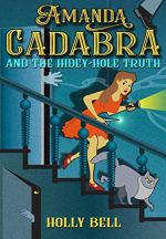 Amanda Cadabra and the Hidey-Hole Truth