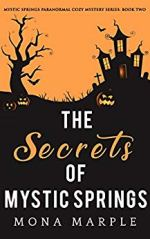 The Secrets of Mystic Springs