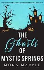 The Ghosts of Mystic Springs