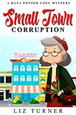 Small Town Corruption