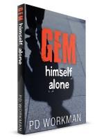 Gem, Himself, Alone