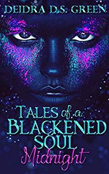 Tales of a Blackened Soul
