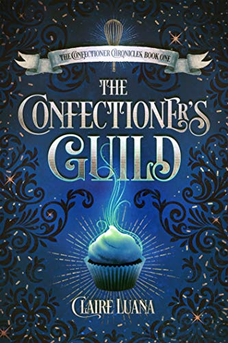 The Confectioner's Guild
