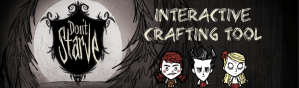 Don't Starve Interactive Crafting Tool Banner