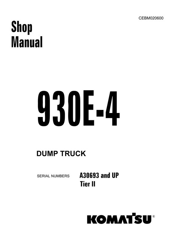 Komatsu 930E-4 Dump Truck (A30693 and up) Shop Manual