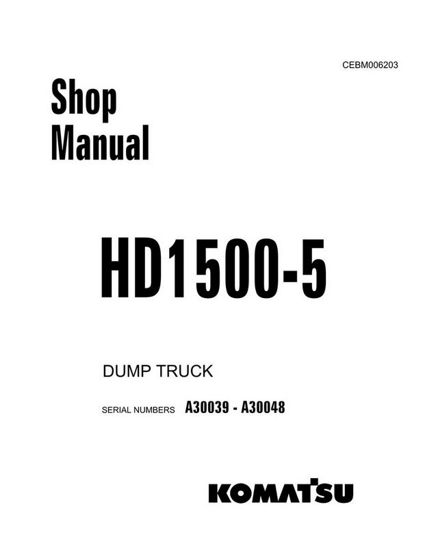 Komatsu D1500-5 Dump Truck (A30039-A30048) Shop Manual