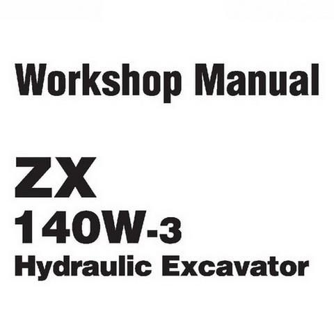 Hitachi ZX140W-3 Wheeled Excavator Workshop Repair Service