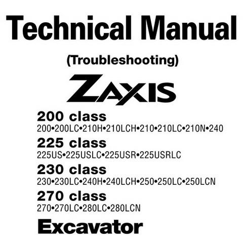 Hitachi Zaxis 200, 225, 230, 270 Class Hydraulic Excavator