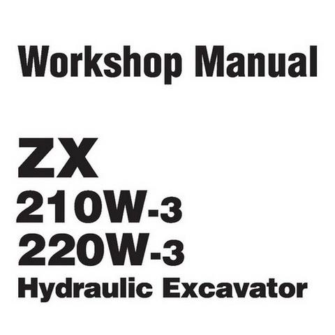 Hitachi ZX210W-3 & ZX220W-3 Wheeled Excavator Workshop