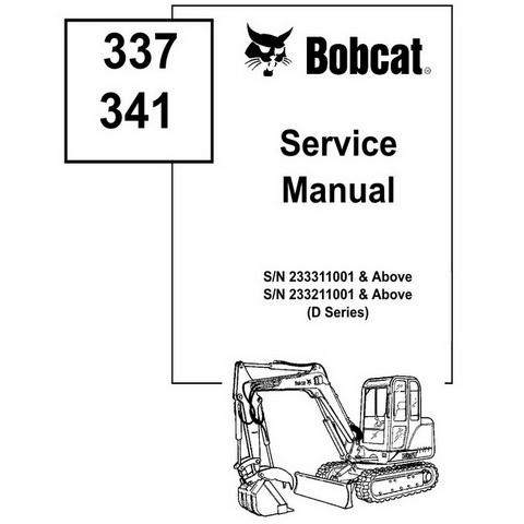 Bobcat 337, 341 D-Series Excavator Repair Service Manual