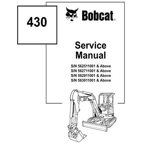 Bobcat 430 Compact Excavator Repair Service Manual