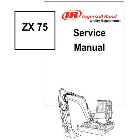 Ingersoll Rand ZX 75 Hydraulic Excavator Repair Service