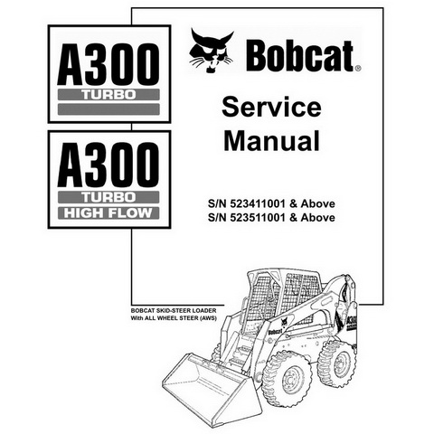 Bobcat A300 Skid-Steer Loader Repair Service Manual